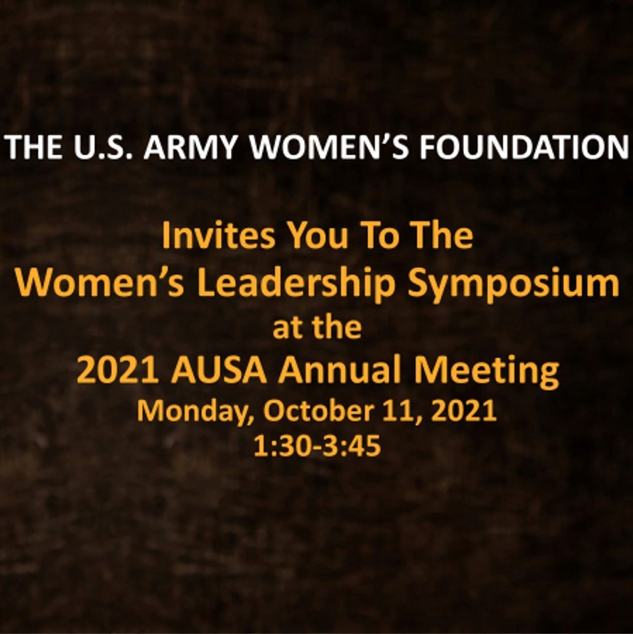Announcing Women's Leadership Symposium at the 2021 AUSA Annual Meeting – Monday, October 11, 2021, 1:30-3:45 PM